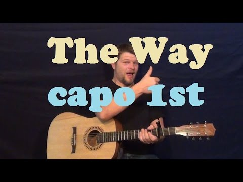 The Way Ariana Grande Easy Guitar Lesson Strum Chord Capo 1 How To