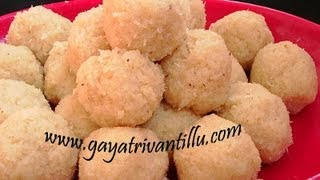 Coconut Laddoo (200th Video From Gayatri Vantillu)- Andhra Recipes - Telugu Vantalu