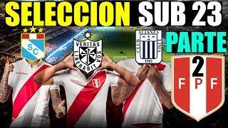 Conoce a la SELECCIÓN PERUANA SUB 23 😍 ⚽ de los Panamericanos Lima 2019 ⚽