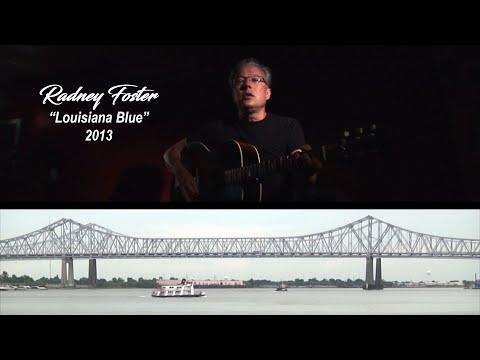 RADNEY FOSTER Louisiana Blue 2012 [4K UHD]