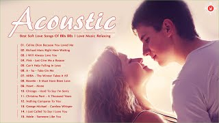 Acoustic Love Songs | Best Soft Love Songs Of 80s 90s | Love Music Relaxing