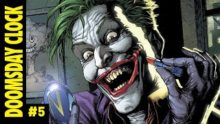Doomsday Clock #5 - JOKER