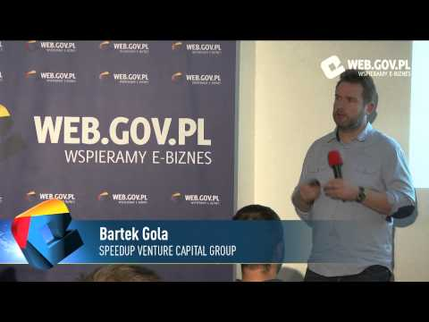 Bartek Gola (SpeedUp Venture Capital Group) - Jak zbudować polską scenę startupową?