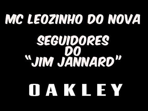 """Mc Leozinho do Nova - Seguidores do """"Jim Jannard"""" (( Prévia 2018 )) O A K L E Y ♫♪"""