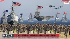 Warning to China ( April 20,2020 ) : US Join ASEAN States to Challenge Beijing In South China Sea