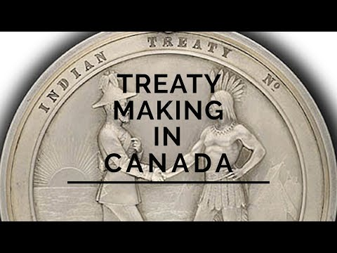 Lost In History - Treaty Making In Canada