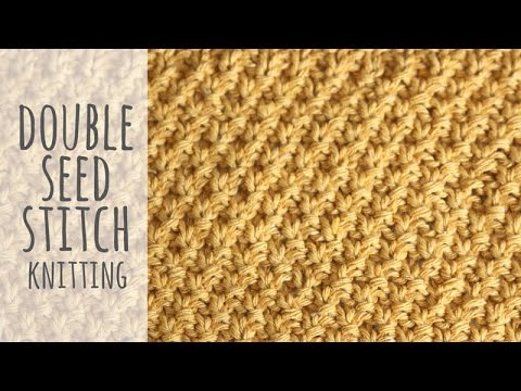 Seed Stitch Knitting By Judy : Tutorial Knitting Double Seed Stitch - YouTube