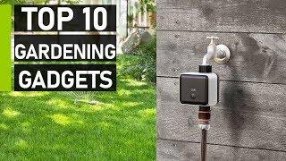 Top 10 Coolest Garden Gadgets & Tools