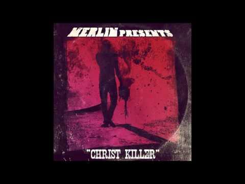 Merlin - Christ Killer (full album)