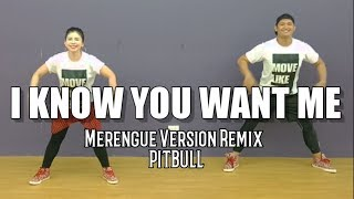 I KNOW YOU WANT ME by PITBULL Merengue Version | Jingky Moves | Zumba® | Dance Fitness