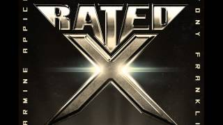 Rated X - Our Love Is Not Over