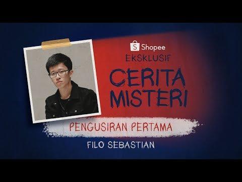Pengusiran Pertama - Eksklusif Filo Sebastian (Part 2) I Cerita Misteri Shopee