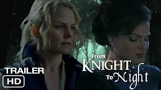 From Knight to Night Trailer #1 | A Swan Queen FanFiction Story | Regina & Emma | Once Upon A Time