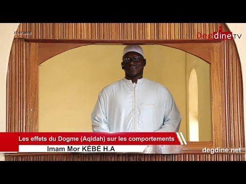 Khoutbah du 27 07 2018 | Les effets du Dogme (Aqidah) sur les comportements  | Imam Mor KÉBÉ H.A