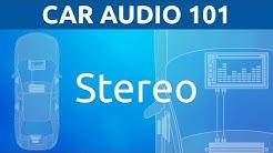 Stereos: General | Car Audio 101