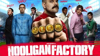 The Hooligan Factory Red Band Trailer