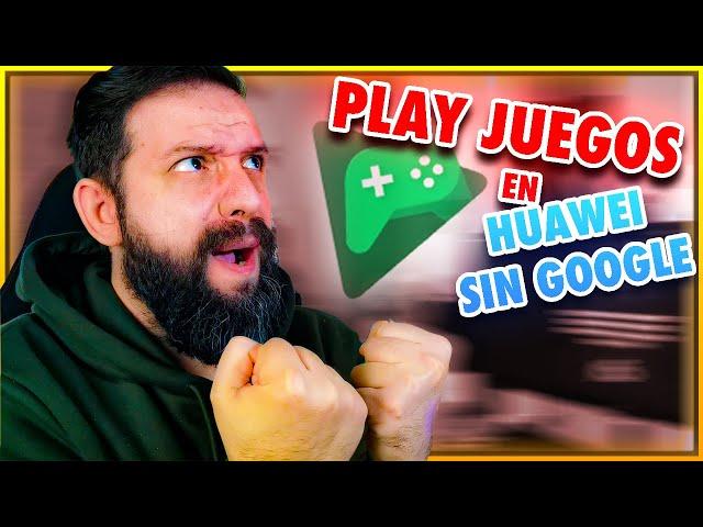 CONECTAR PLAY JUEGOS SIN GOOGLE (HUAWEI)