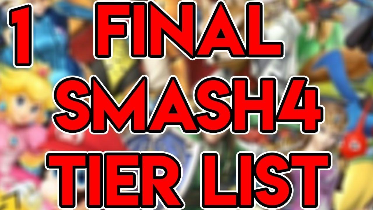 THE FINAL SMASH 4 TIER LIST (PART 1)