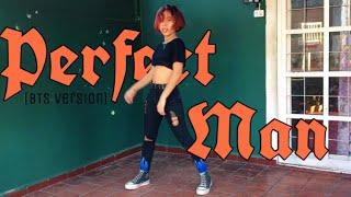 Perfect Man?(BTS Version)-Original by SHINHWA 신화 / Dance Cov…