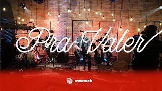 Manash - Pra Valer | DVD Abrace