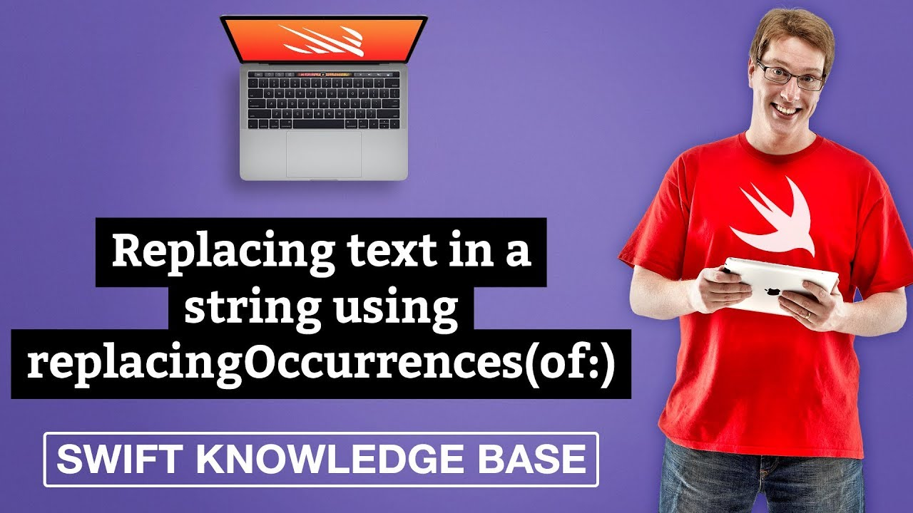 Replacing text in a string using replacingOccurrences(of:) – Swift 5