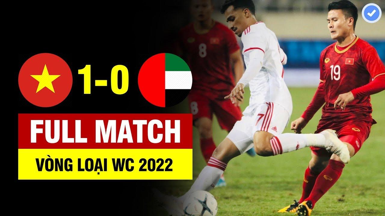 FULL | VIỆT NAM vs UAE | VÒNG LOẠI WORLD CUP 2022 | 14/11/2019 BẢN ĐẸP