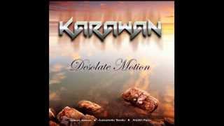 Karawan - Desolate Motion (Instrumental Song)