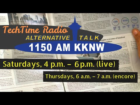 TechTime Radio: Episode 58 for week 7/24 - 7/30 2021