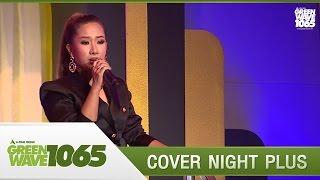 """[Cover Night Plus] The Drama Queens """"ไม่เจ็บอย่างฉันใครจะเข้าใจ OST.สามีตีตรา"""""""