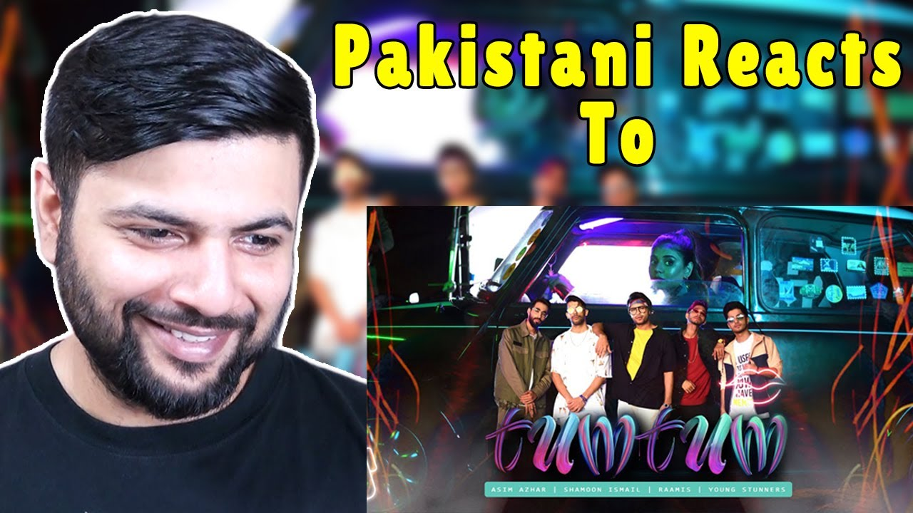 Pakistani Reacts to Tum Tum (Official Music Video) - Asim Azhar | Shamoon Ismail | Mooro