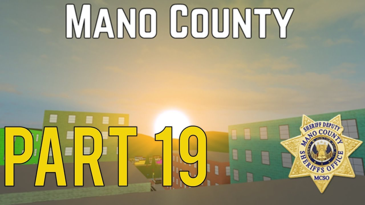 Daftar Harga Roblox Mano County Patrol Part 60 Update Day Termurah