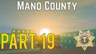 Roblox Mano County Patrol Part 19 | I Got A New Rank! |
