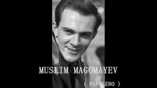 Muslim Magomayev - Der Vogelfänger bin ich ja ( Die Zauberflöte - Wolfgang Amadeus Mozart )