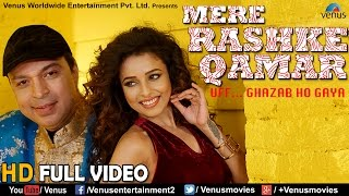 Mere Rashke Qamar Full Video Song (HD) | Feat : Altaf Raja & Pamela Mandal | Latest Hindi Song 2017