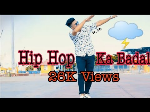 ZB- Hip Hop Ka Badal - Rap Song  -2019