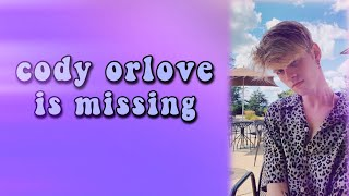 Cody Orlove Has Gone Missing