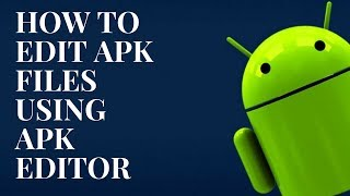 Download lagu How to edit APK files on Android (APK editor | No root)