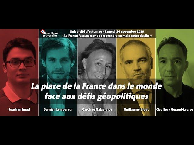 La place de la France dans le monde face aux défis géopolitiques - UARS2019 #05