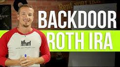 How the backdoor IRA works.