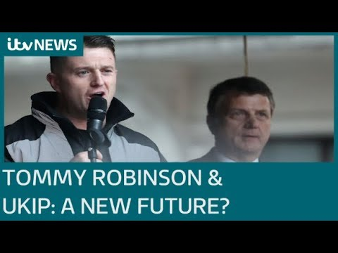 Tommy Robinson and UKIP: A new future? | ITV News