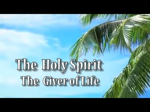 The Holy Spirit - True Life in God