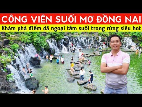 ♦️Khám phá CÔNG VIÊN SUỐI MƠ ở Đồng Nai   Điểm Dã Ngoại Cuối Tuần Lý Tưởng Gần Sài Gòn   XÊ DỊCH TV