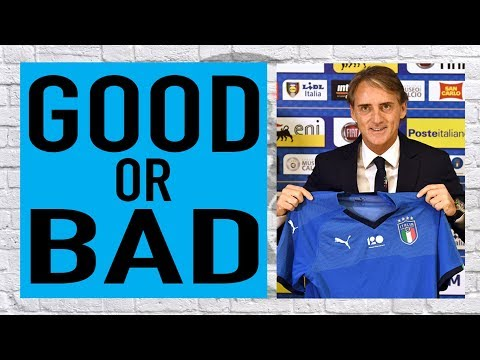 Is Mancini a good or bad Azzurri appointment?