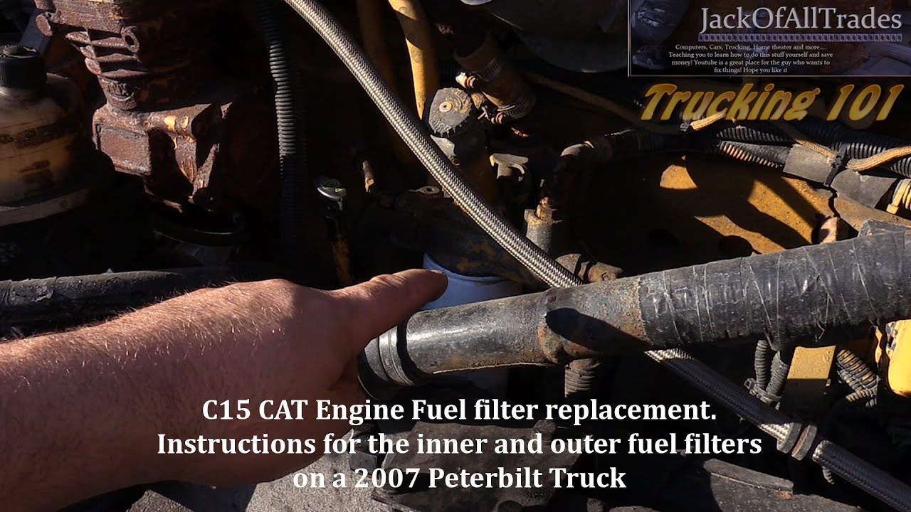 peterbuilt c15 fuel filter change both filters