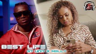 St Unit x Melly - Best Life (Run Hit)