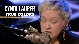 Cyndi Lauper - True Colors (Live)