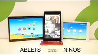 Comparativa de tablets para niños, te ayudamos a elegir