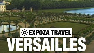 Versailles (France) Vacation Travel Video Guide