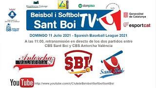 Spanish Baseball League / CBS Sant Boi - CBS Antorcha (2 de 2)