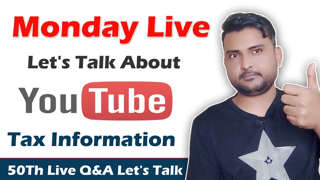 🔴 Monday 49Th Live Let's Talk About YouTube Tax Information In Nepal